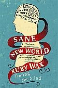Sane New World Taming the Mind