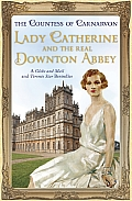 Lady Catherine & the Real Downton Abbey
