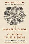 Walkers Guide to Outdoor Clues & Signs