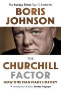 Churchill Factor: How One Man Made History