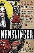 Nunslinger The Complete Series