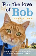 For the Love of Bob Uk Edition