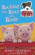 Rocking with Roxy and Rosie