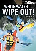 White Water Wipe Out!