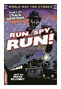 Run, Spy, Run!