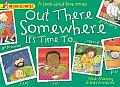 Out There Somewhere It's Time to: A Book about Time Zones