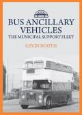 Bus Ancillary Vehicles: The Municipal Support Fleet