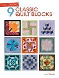 Quilt Essentials: 9 Classic Quilt Blocks
