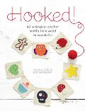 Hooked 40 Whimsical Crochet Motifs from Weird to Wonderful
