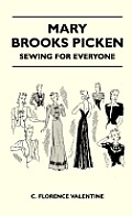 Mary Brooks Picken - Sewing For Everyone
