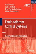 Fault-Tolerant Control Systems: Design and Practical Applications