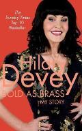 Bold As Brass: My Story