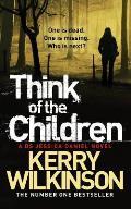 Think of the Children: a DS Jessica Daniel Novel
