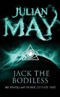 Jack the Bodiless: the Galactic Milieu Series: Book One