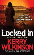Locked In: a DS Jessica Daniel Novel