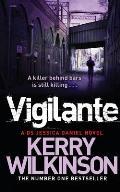 Vigilante: a DS Jessica Daniel Novel