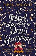 Gospel According To Drew Barrymore