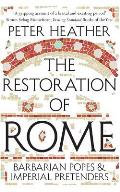 Restoration of Rome Barbarian Popes & Imperial Pretenders