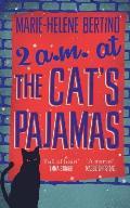 2 AM at the Cats Pajamas
