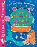 The Singing Mermaid Sticker Book: Over 400 Stickers!