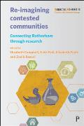 Re-Imagining Contested Communities: Connecting Rotherham Through Research