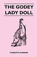 The Godey Lady Doll