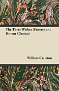The Three Wishes (Fantasy and Horror Classics)