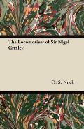 The Locomotives of Sir Nigel Gresley
