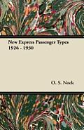 New Express Passenger Types 1926 - 1930
