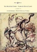 The Rainbow Book - Tales of Fun & Fancy - Illustrated by Arthur Rackham, Hugh Thompson, Bernard Partridge, Lewis Baumer, Harry Rountree, C. Wilhelm
