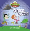 Comics for Phonics: Storm Friends