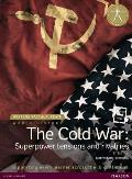 World History -- The Cold War: Superpower Tensions and Rivalries (Student Book with Etext Access Code), for the Ib Diploma (Pearson Baccalaureate)