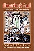 Homeboys Soul Pride Terror & Street Justice in America