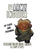 The Army Insider: Up Close and Personal