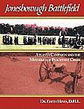 Jonesborough Battlefield: Atlanta Campaign and the Mysteries of Peachtree Creek