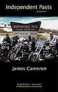 Independent Pasts: Three Brothers, Forty Years a Healing Motorcycle Journey