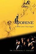 Corine: A Little Lower Than Angels