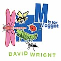 M Is for Maggot