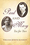 Paul & Mary: Tea for Two