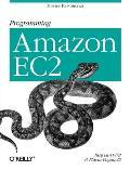 Programming Amazon Ec2: Survive Your Success