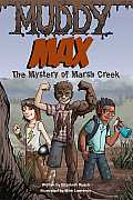 Muddy Max The Mystery of Marsh Creek