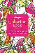Pocket Posh Coloring Book Pretty Designs for Fun & Relaxation