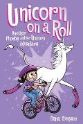 Phoebe & Her Unicorn 02 Unicorn on a Roll Another Heavenly Nostrils Chronicle