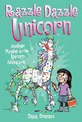 Razzle Dazzle Unicorn: Another Phoebe and Her Unicorn Adventure #4