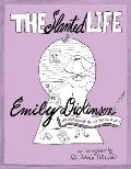 Slanted Life of Emily Dickinson Americas Favorite Recluse Just Got a Life