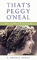 That's Peggy O'Neal: Love and War at the Same Time