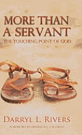 More Than a Servant: The Touching Point of God