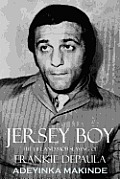 Jersey Boy The Life & Mob Slaying of Frankie Depaula