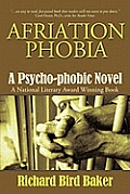 Afriation Phobia: A Psycho-Phobic Novel