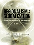 Regionalism and Globalization: Essays on Appalachia, Globalization, and Global Computerization (2Nd Edition)